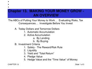 Chapter 13.  MAKING YOUR MONEY GROW - AN OVERVIEW