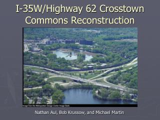 I-35W/Highway 62 Crosstown Commons Reconstruction