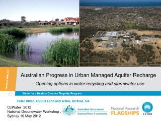 Peter Dillon, CSIRO Land and Water, Urrbrae, SA