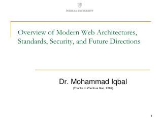 Overview of Modern Web Architectures, Standards, Security, and Future Directions