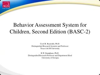Behavior Assessment System for Children, Second Edition (BASC-2)