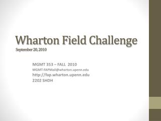 Wharton Field Challenge  September 20, 2010