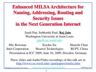 Jianli Pan, Subharthi Paul,  Raj Jain Washington University in Saint Louis jain@cse.wustl
