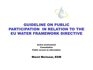 GUIDELINE ON PUBLIC PARTICIPATION  IN RELATION TO THE EU WATER FRAMEWORK DIRECTIVE