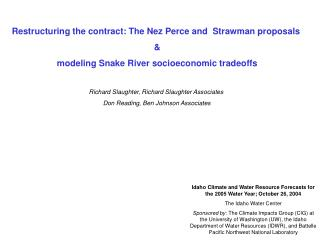 Restructuring the contract: The Nez Perce and  Strawman proposals   &  modeling Snake River socioeconomic tradeoffs