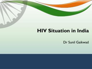 HIV Situation in India