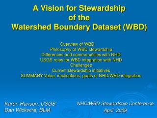 A Vision for Stewardship  of the  Watershed Boundary Dataset (WBD)