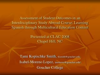 Assessment of Student Outcomes in an Interdisciplinary Study Abroad Course: Learning Spanish through Multicultural Educa
