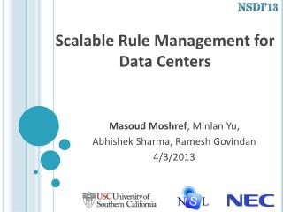 Scalable Rule Management for  Data Centers