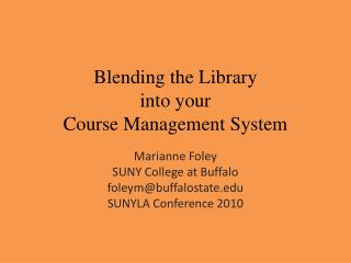 Blending the Library  into your Course Management System