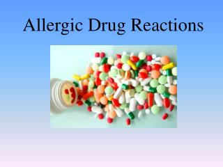 Allergic Drug Reactions