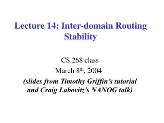 Lecture 14: Inter-domain Routing Stability