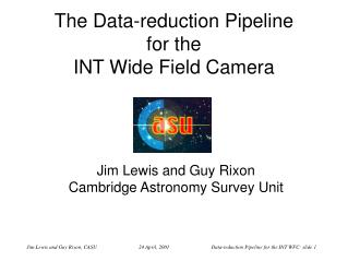 The Data-reduction Pipeline for the INT Wide Field Camera