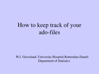 How to keep track of your  ado-files