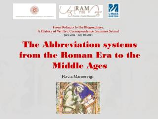 The  Abbreviation systems  from the Roman Era to the Middle  Ages