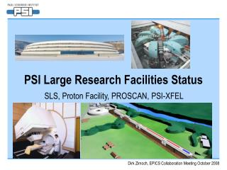 PSI Large Research Facilities Status