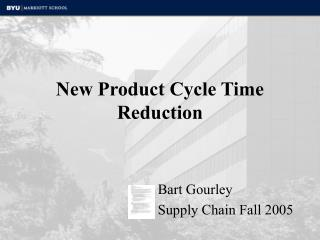 New Product Cycle Time Reduction