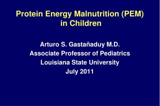 Protein Energy Malnutrition (PEM)  in Children