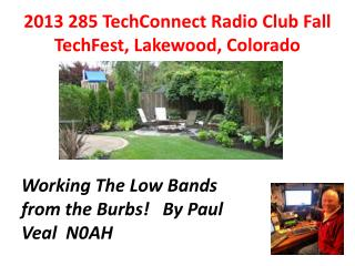 2013 285  TechConnect  Radio Club Fall  TechFest , Lakewood, Colorado