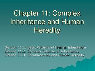 Chapter 11: Complex Inheritance and Human Heredity