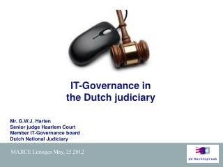 IT-Governance in  the Dutch judiciary