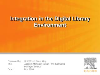 Integration in the Digital Library Environment