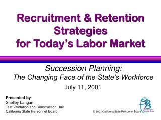 Recruitment  Retention Strategies for Today s Labor Market