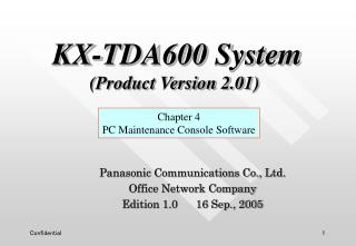 Panasonic Communications Co., Ltd. Office Network Company Edition 1.0      16 Sep., 2005