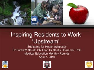 Inspiring Residents to Work 'Upstream'