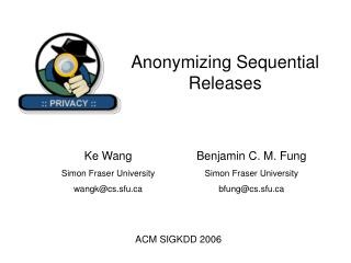 Anonymizing Sequential Releases