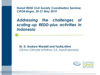 Norad REDD Civil Society Coordination Seminar, CIFOR-Bogor, 20-21 May 2010