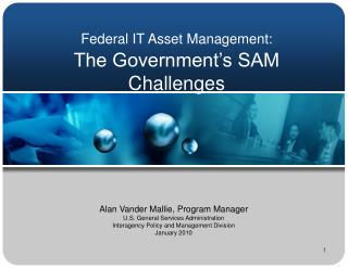 Federal IT Asset Management: The Government's SAM Challenges