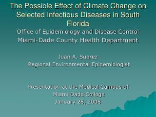 The Possible Effect of Climate Change on Selected Infectious Diseases in South Florida