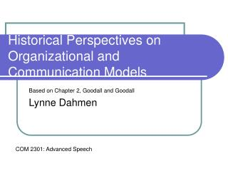 Historical Perspectives on Organizational and Communication Models