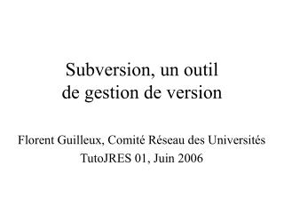 Subversion, un outil  de gestion de version