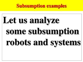 Subsumption examples