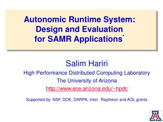 Autonomic Runtime System: Design and Evaluation for SAMR Applications *