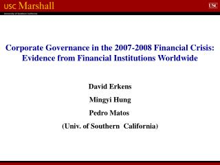 Corporate Governance in the 2007-2008 Financial Crisis:  Evidence from Financial Institutions Worldwide