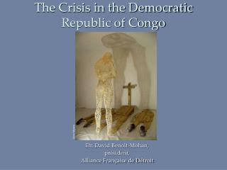 The Crisis in the Democratic Republic of Congo