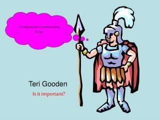 Teri Gooden Is it important?
