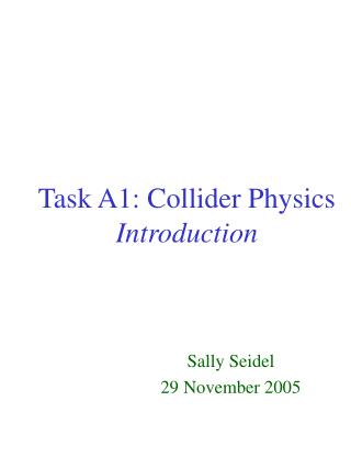 Task A1: Collider Physics  Introduction