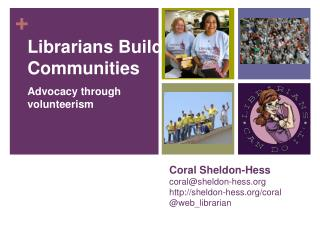 Coral Sheldon-Hess coral@sheldon-hess sheldon-hess/coral @web_librarian