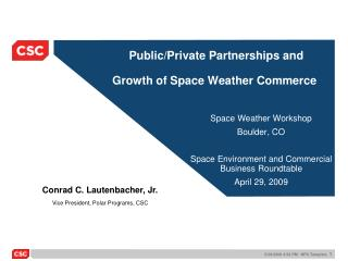 Public/Private Partnerships and   Growth of Space Weather Commerce