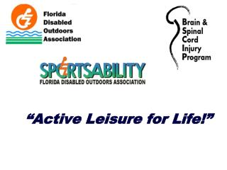 """Active Leisure for Life!"""