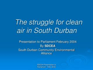 The struggle for clean air in South Durban