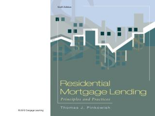 Residential Mortgage Lending: Principles and Practices, 6e