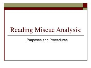 Reading Miscue Analysis: