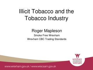 Illicit Tobacco and the Tobacco Industry