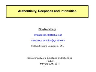 Authenticity, Deepness and Intensities