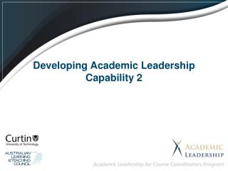 Developing Academic Leadership Capability 2